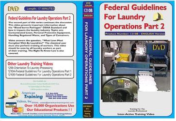 American Training Videos Laundry Series 1210B Federal Guidelines/Laundry Ops Part 2