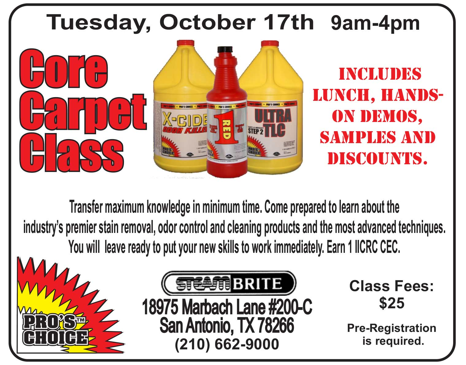 Steam Brite Supply Core Carpet Care and CTI-Basic Stain and Odor class 4.4.17 REGISTER NOW! SBMClass