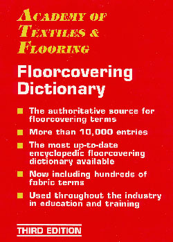 Academy of Textiles Floorcovering Dictionary