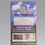 Nikro 860438  Door Knob Hangers Your Neighbors An excellent way to get referral business. Place these on neighbors doors at every job you do.